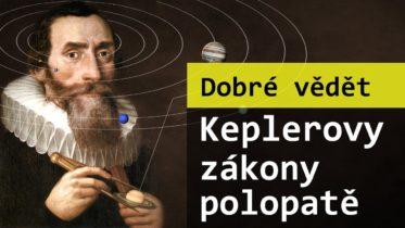 Keplerovy zákony polopatě